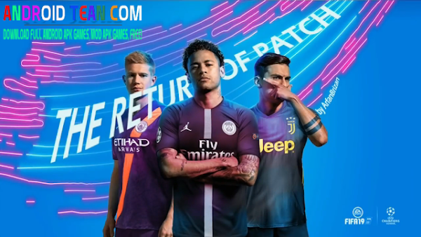 FIFA 19 Mobile Patch Best Graphics Offline For Android