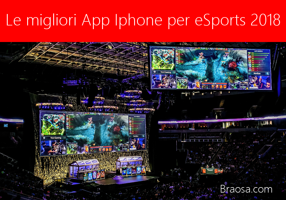 Le App iPhone eSport  grauite più interessanti del 2018