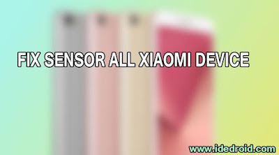 Download Fix Sensor All Xiaomi Device (Free)