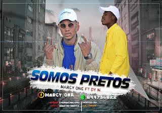 Marcy One feat Dy M - Somos Pretos