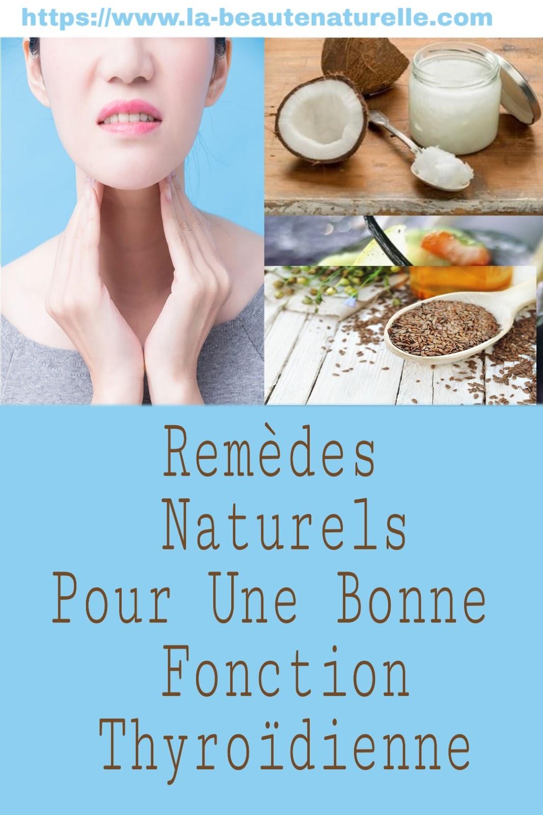 Remèdes Naturels Pour Une Bonne Fonction Thyroïdienne