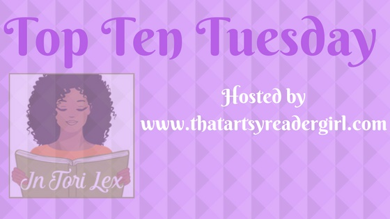 Top Ten Tuesday, InToriLex, Weekly Feature