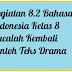 Kegiatan 8.2 Bahasa Indonesia Kelas 8 Bacalah Kembali Contoh Teks Drama