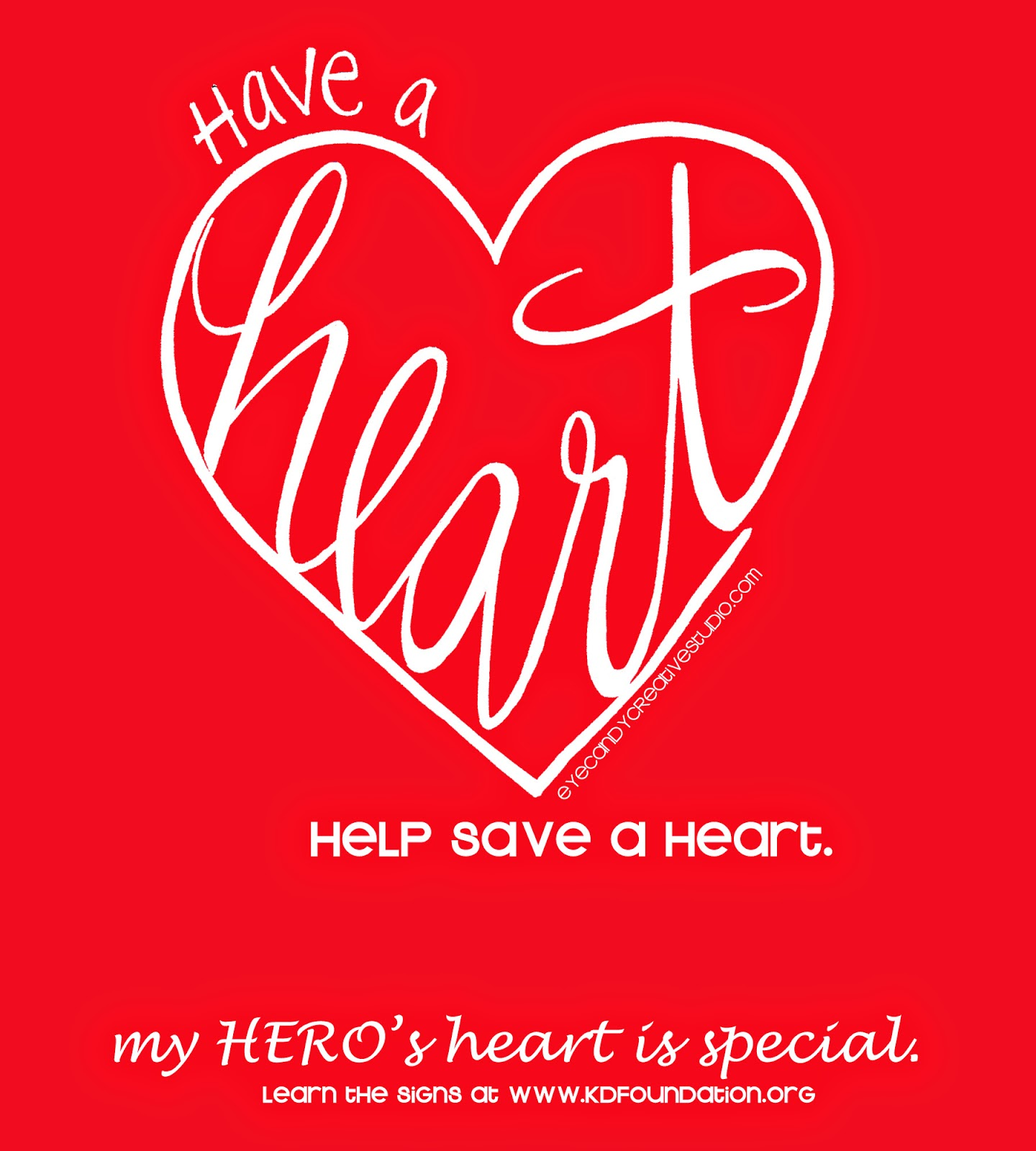 have a heart, help save a heart, my hero, kd foundation