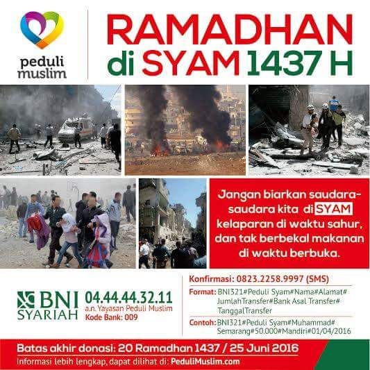 Program Donasi Ramadhan 1437H/2016M - Bantuan Kemanusiaan Peduli Muslim untuk Syam (Suriah & Palestina)