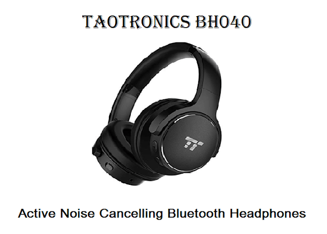 TaoTronics BH040 - Best Wireless Headphones to Buy