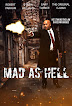 'Mad As Hell' In Production Now!!!