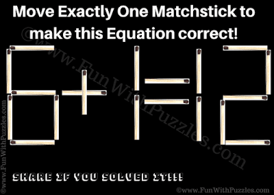 It is number matchstick puzzle for kids in which one has to move only one matchstick to make given Maths equation correct