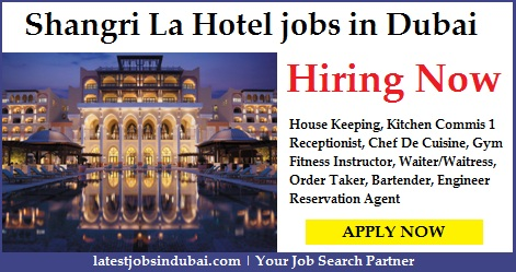 Shangri La Hotel jobs in Dubai