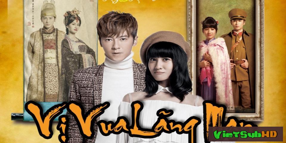 Phim Vị Vua Lãng Mạn Tập 17 VietSub HD | The King Of Romance 2016