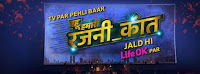 'Bahu Hamari Rajni_Kant' LifeOk Upcoming Serial Wiki Story |Star-Cast |Promo |Timing |Title Song