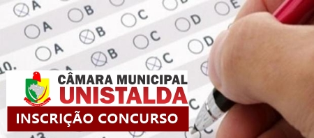 Concurso câmara de Unistalda para Auxiliar Legislativo