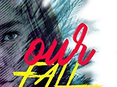 Primeiras Impressões: Our Fall - Amanda Maia