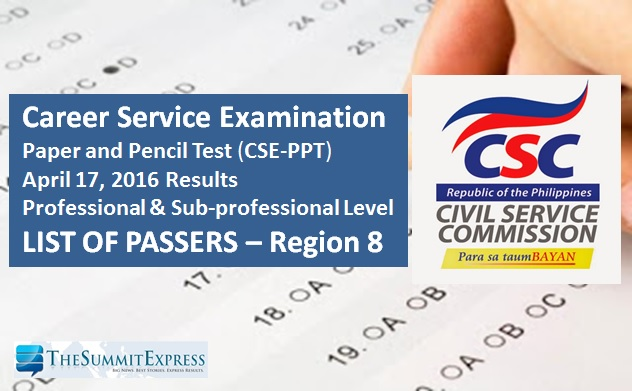 Region 8 List of Passers: April 2016 Civil Service Exam (CSE-PPT) results