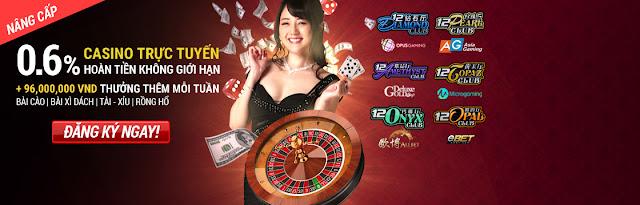 Khuyến mãi hoàn tiền Casino Trực Tuyến 12BET cực hot