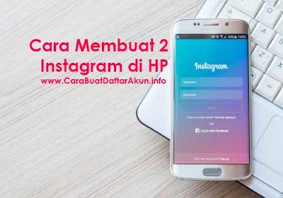 cara membuat 2 akun instagram dalam 1 hp