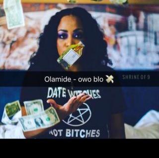 Lyrics: Olamide - Owo blow