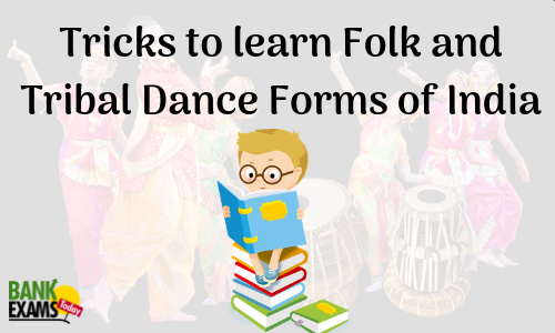 Tricks to learn Folk and Tribal Dance Forms of India