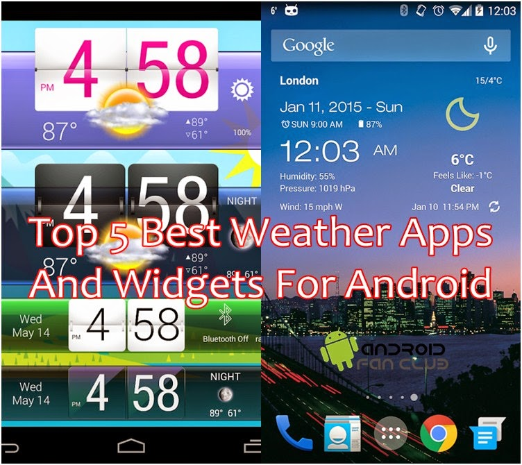 Top 5 Best Weather Apps & HD Widgets For Android Smart Phones & Tablets Free APK Download