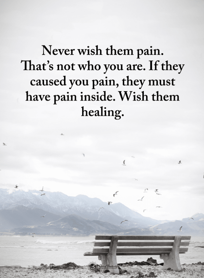 Never Wish Them Pain Quotes, Wish Them Healing Quotes, Don't Let This World Make You Bitter Quotes, Quotes,