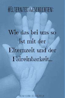 #Elternzeitgeschichten. Unsere Planung, Organisation und Aufteilung der Elternzeit beim ersten und zweiten Kind