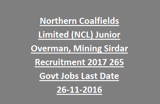 Northern Coalfields Limited (NCL) Junior Overman, Mining