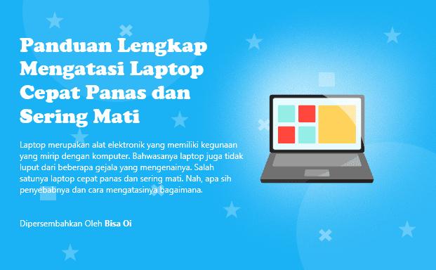 Panduan Lengkap Mengatasi Laptop Cepat Panas dan Sering Mati