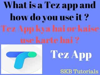 Google Tez App Kya Hai  Tez App Ko Use Kaise Kare