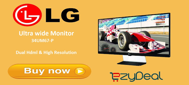 http://www.ezydeal.net/product/-LG-Ultra-wide-Monitor-34UM67-P-ATR-Dual-Hdml-High-Resolution-product-29608.html