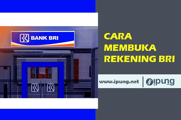 Cara Membuka Rekening Bank BRI di Kantor Cabang dan Online