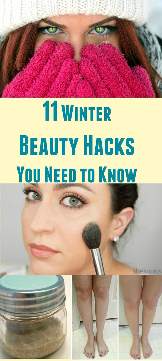 11 Winter Beauty Hacks you Need to Know