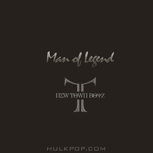 NewTownBoyz – Man Of Legend – EP