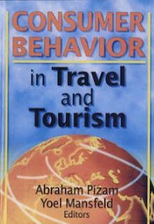 Consumer Behavior in Travel and Tourism - Abraham Pizam, Yoel Mansfeld encywiki 2019