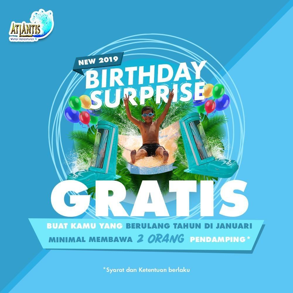 #Atlantis - Promo Tiket Gratis BirthDay Surprice di Bulan Janurari 2019