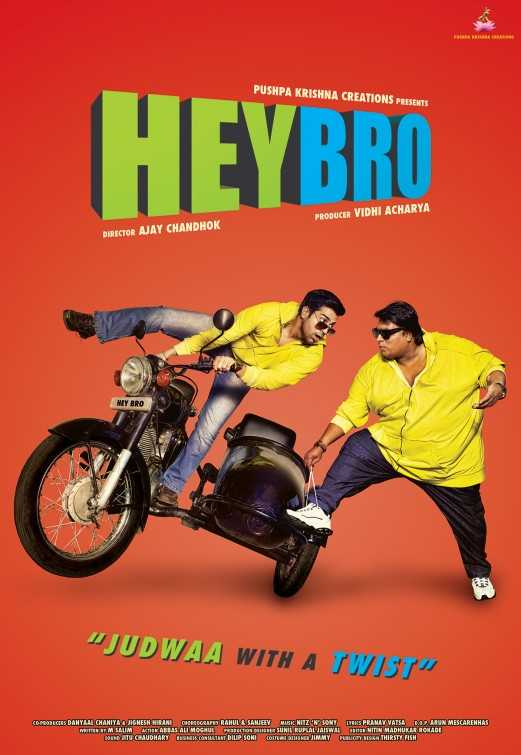 Poster Hey Bro 2015 Full Movie Free Download Hindi 300Mb