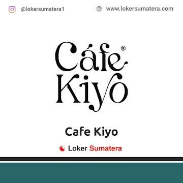 Lowongan Kerja Bandar Lampung: Cafe Kiyo Mei 2021