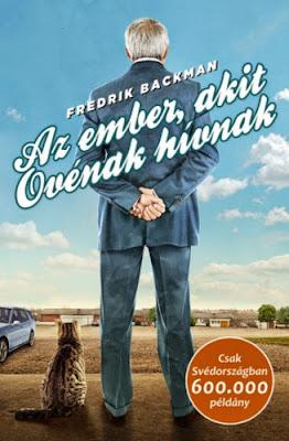Fredrik Backman – Az ember, akit Ovénak hívnak könyves vélemény, könyvkritika, recenzió, könyves blog, könyves kedvcsináló