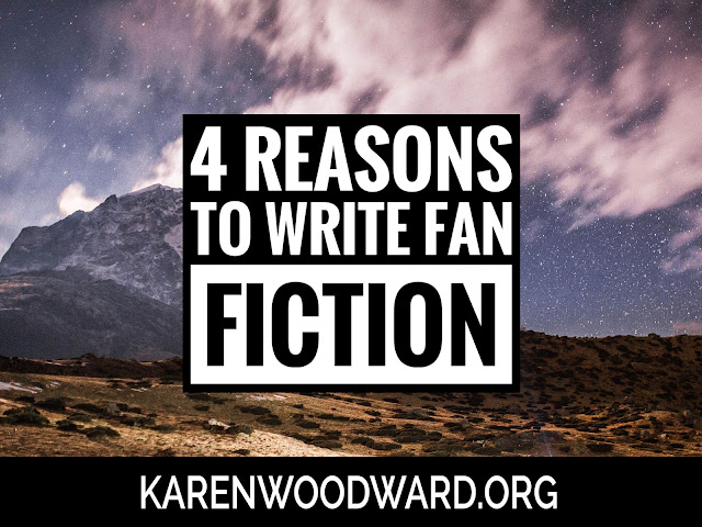 4 Reasons to Write Fan Fiction