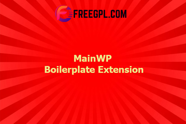 MainWP Boilerplate Extension Nulled Download Free