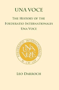 Book Review: The History of the International Una Voce Movement