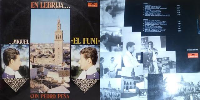 """MIGUEL EL FUNI, PEDRO PEÑA """"EN LEBRIJA"""" POLYDOR 1971"""