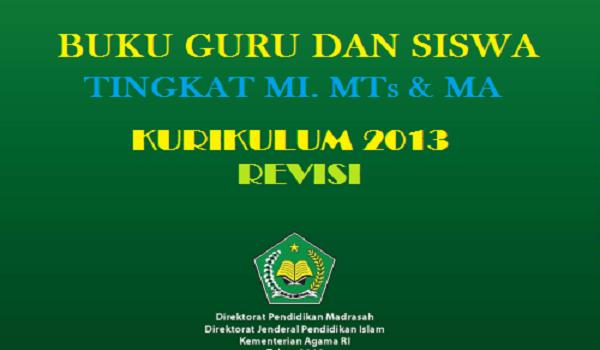 Buku Guru dan Siswa Madrasah Kurikulum 2013