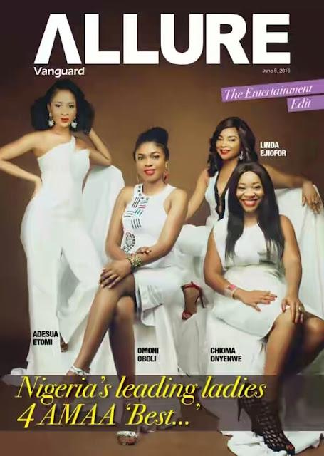 Vanguard Allure Magazine cover, Omoni Oboli, Adesua Etomi, Linda Ejiofor and Chioma Onyenwe feature it