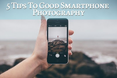 5 Tips To Good Smartphone Photography, Lastbench Trick