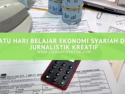 Satu Hari Belajar Ekonomi Syariah dan Jurnalistik Kreatif
