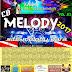 Cd (Mixado) Site MelodyPará Vol:01 - 2017 - Dj Jefferson Lima o Dj da Midia