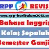 rpp bahasa inggris kelas 10 Semester 1 Kurikulum 2013 Revisi 2017