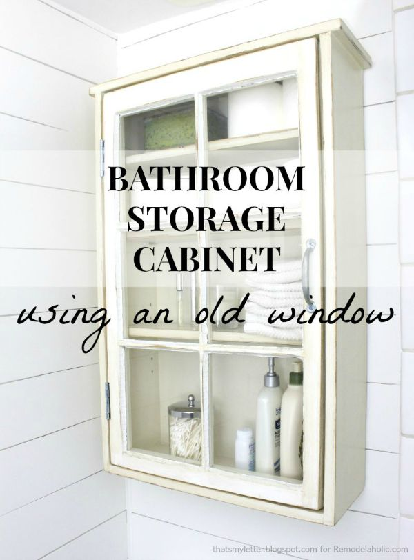 diy bathroom storage cabinet using an old window