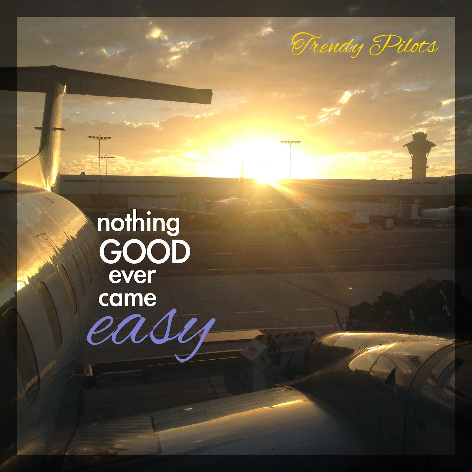 Inspirational Quotes From: Trendy Pilots: Motivational Quotes/Pictures 2014