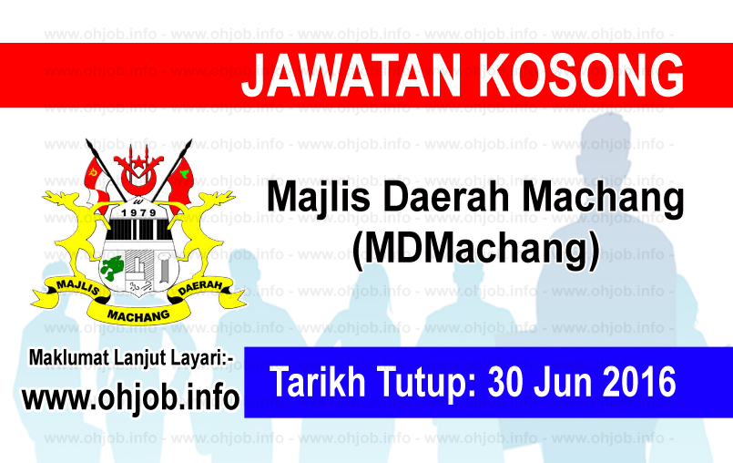 Jawatan Kerja Kosong Majlis Daerah Machang (MDMachang) logo www.ohjob.info jun 2016